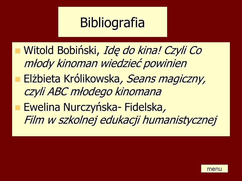 BibliografiaWitold Bobiński, Idę do kina! Czyli Co młody kinoman wiedzieć powinien. Elżbieta Królikowska, Seans magiczny, czyli ABC młodego kinomana.