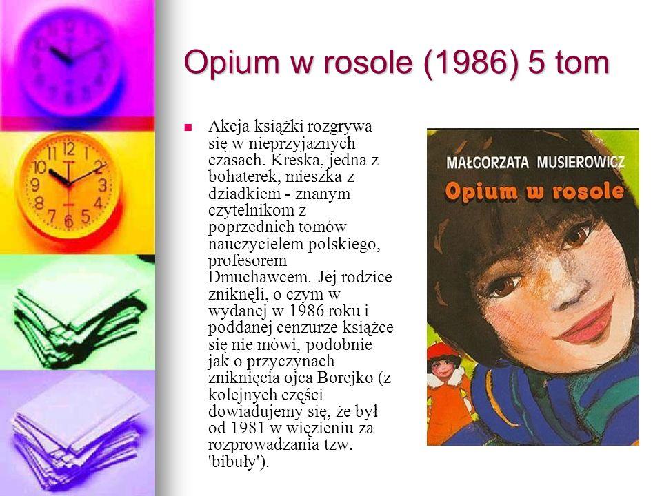 Opium w rosole (1986) 5 tom