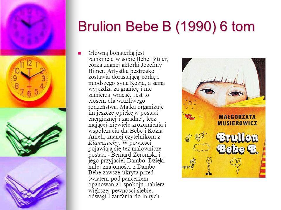Brulion Bebe B (1990) 6 tom