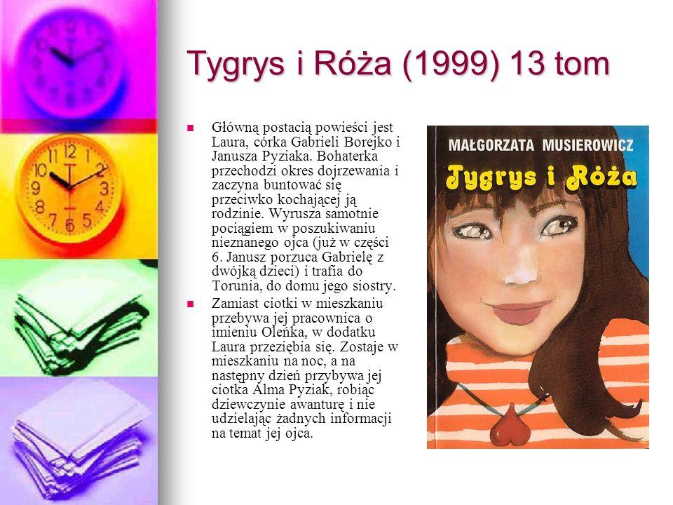 Tygrys i Róża (1999) 13 tom