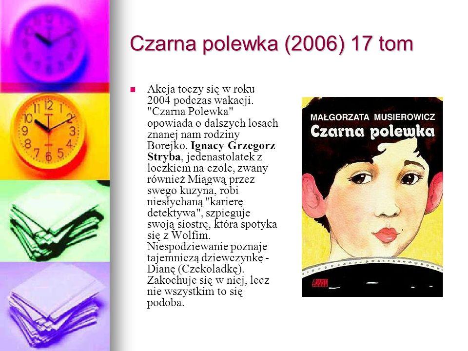 Czarna polewka (2006) 17 tom