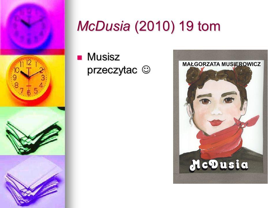 McDusia (2010) 19 tom Musisz przeczytac 