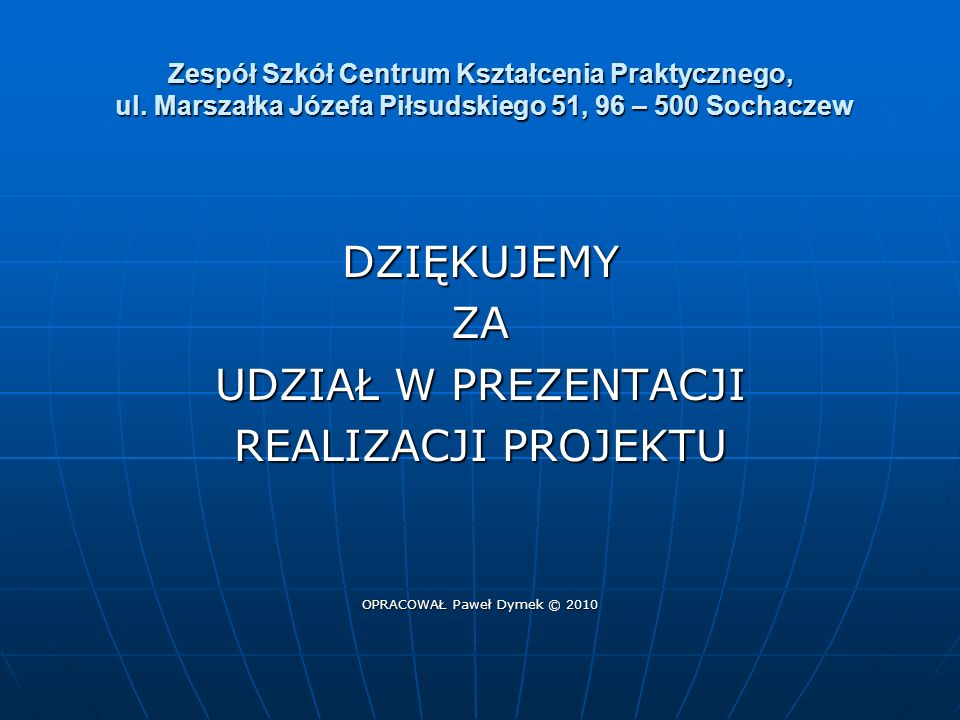 OPRACOWAŁ Paweł Dymek © 2010