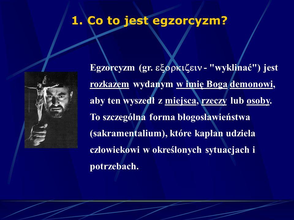 1. Co to jest egzorcyzm