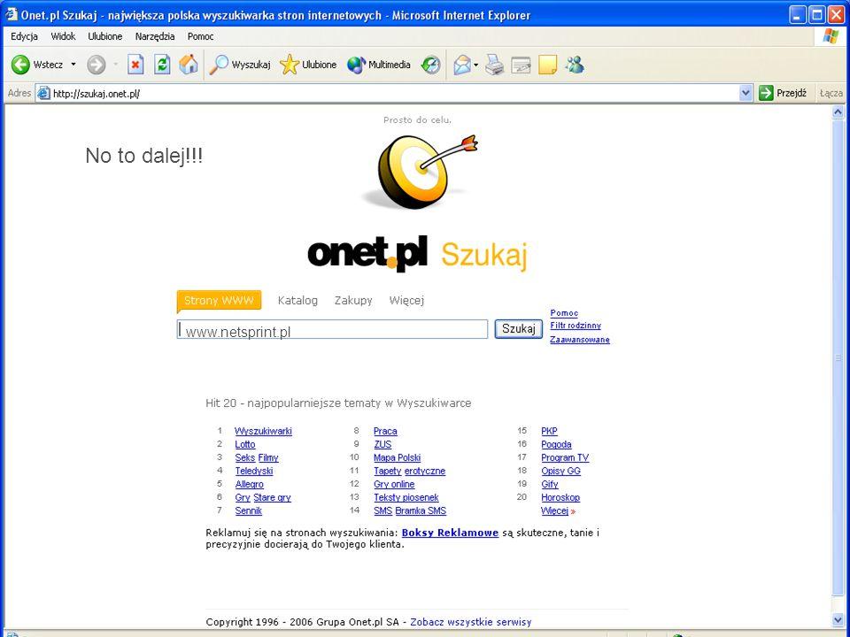 No to dalej!!! www.netsprint.pl