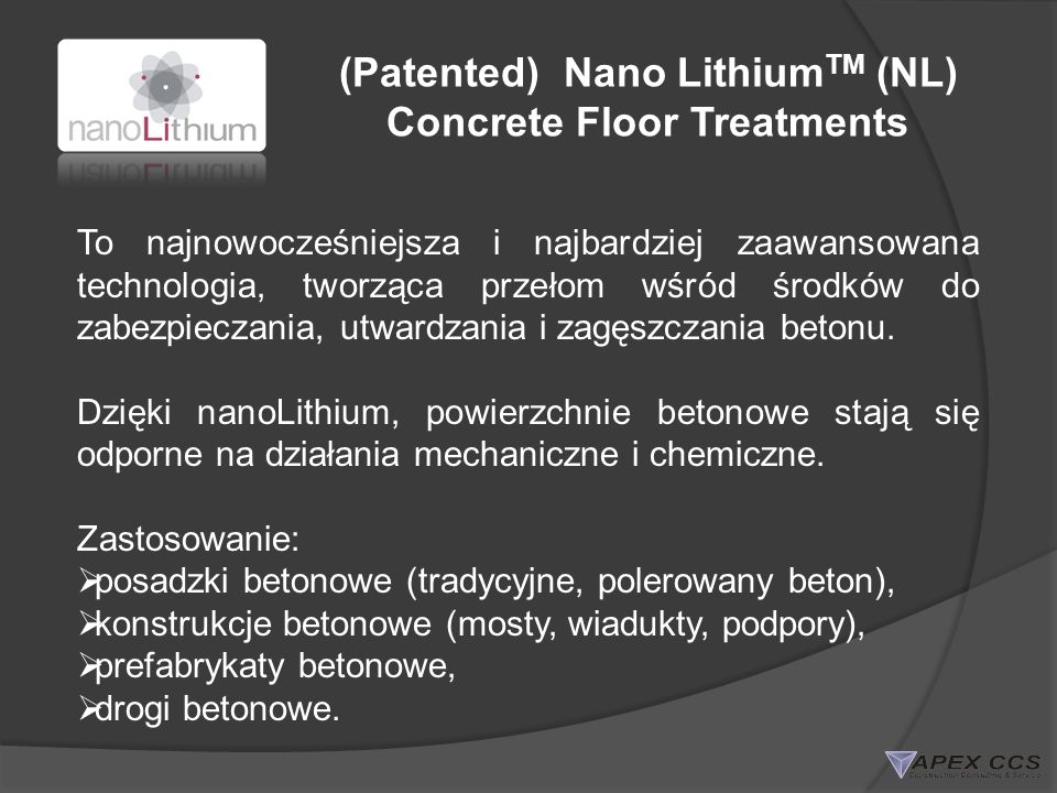 (Patented) Nano LithiumTM (NL) Concrete Floor Treatments