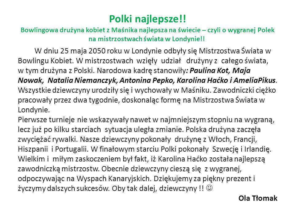 Polki najlepsze!! Bowlingowa drużyna kobiet z Maśnika najlepsza na świecie – czyli o wygranej Polek na mistrzostwach świata w Londynie!!