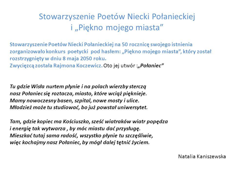"""Stowarzyszenie Poetów Niecki Połanieckiej i """"Piękno mojego miasta"""