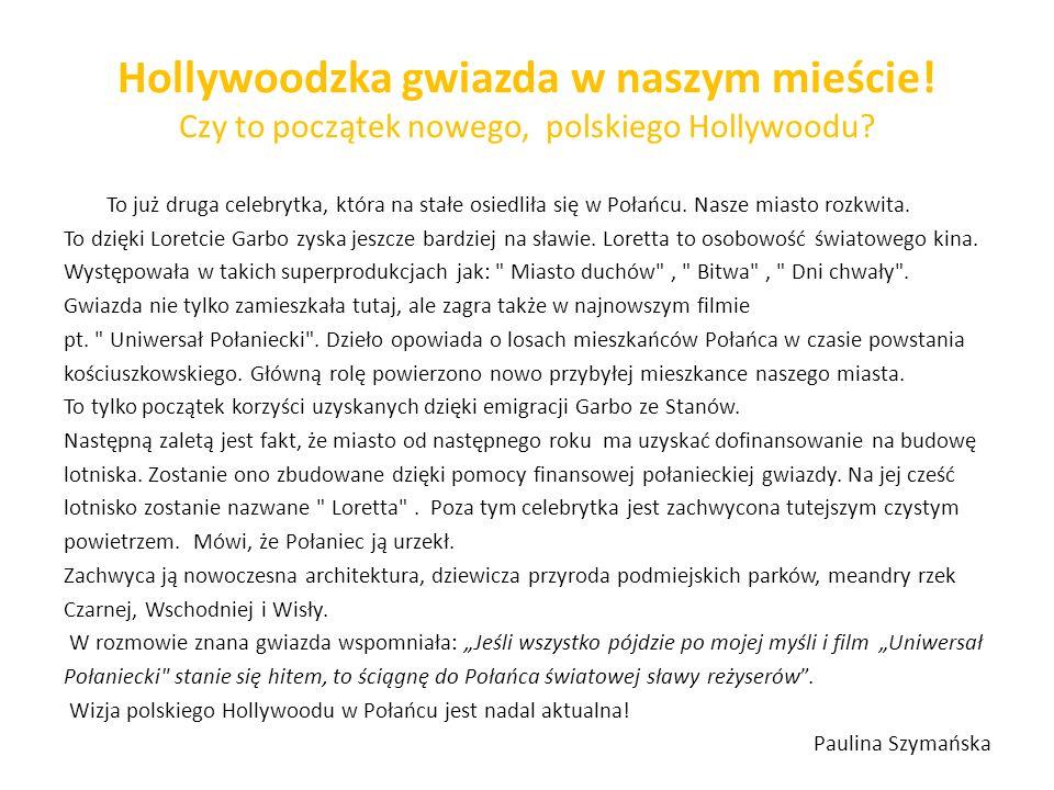 Hollywoodzka gwiazda w naszym mieście