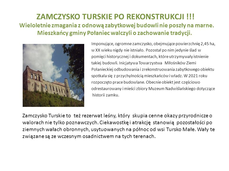 ZAMCZYSKO TURSKIE PO REKONSTRUKCJI