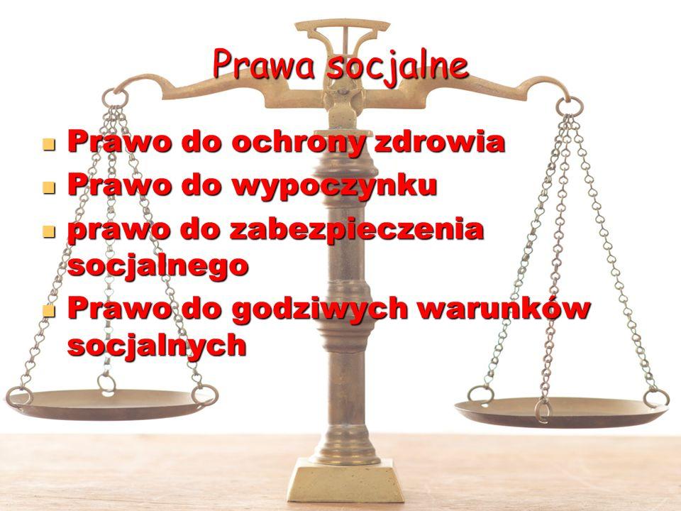 Prawa socjalne Prawo do ochrony zdrowia Prawo do wypoczynku