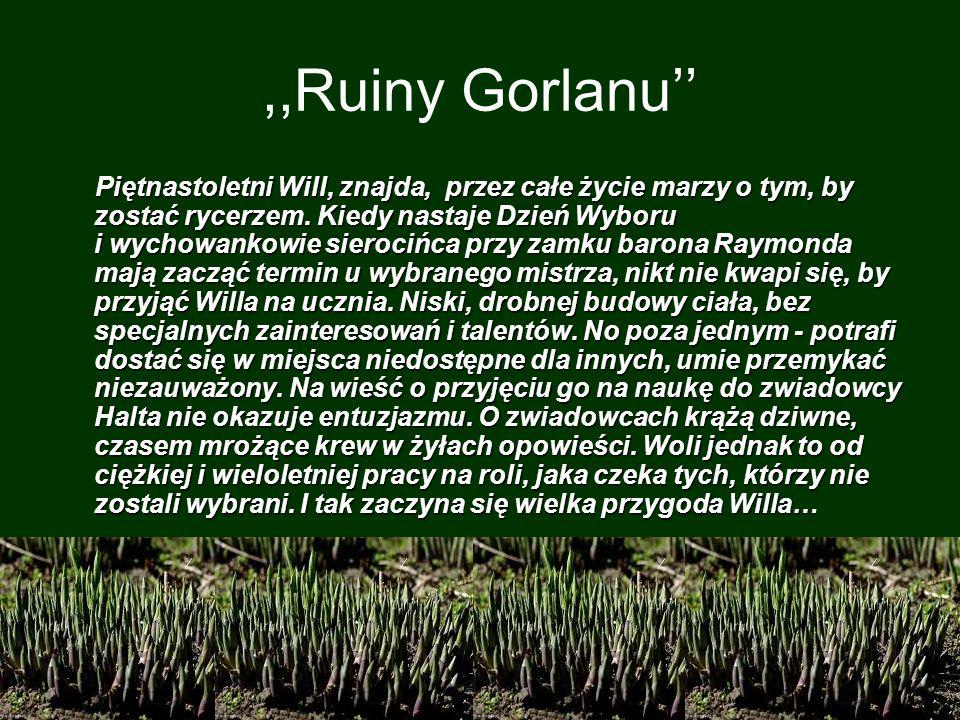 ,,Ruiny Gorlanu''
