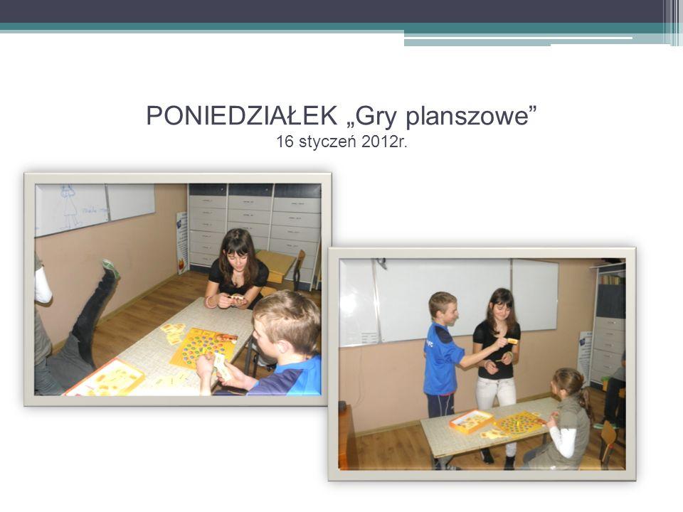"""PONIEDZIAŁEK """"Gry planszowe 16 styczeń 2012r."""