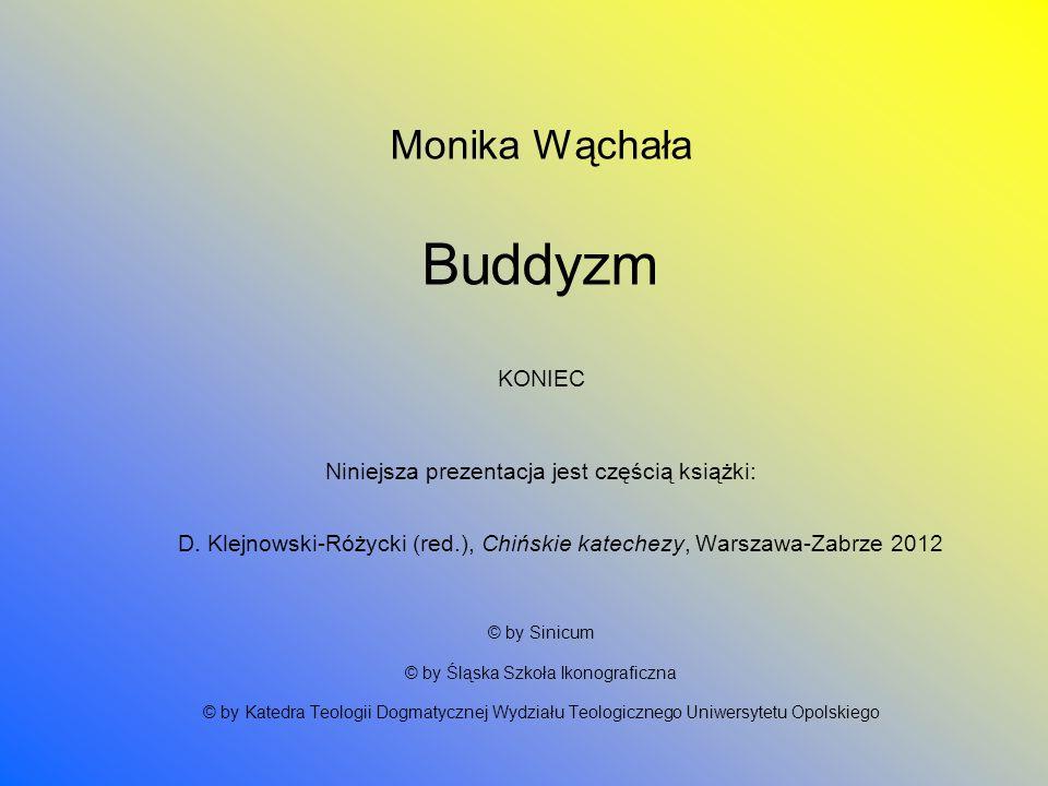 Monika Wąchała Buddyzm KONIEC