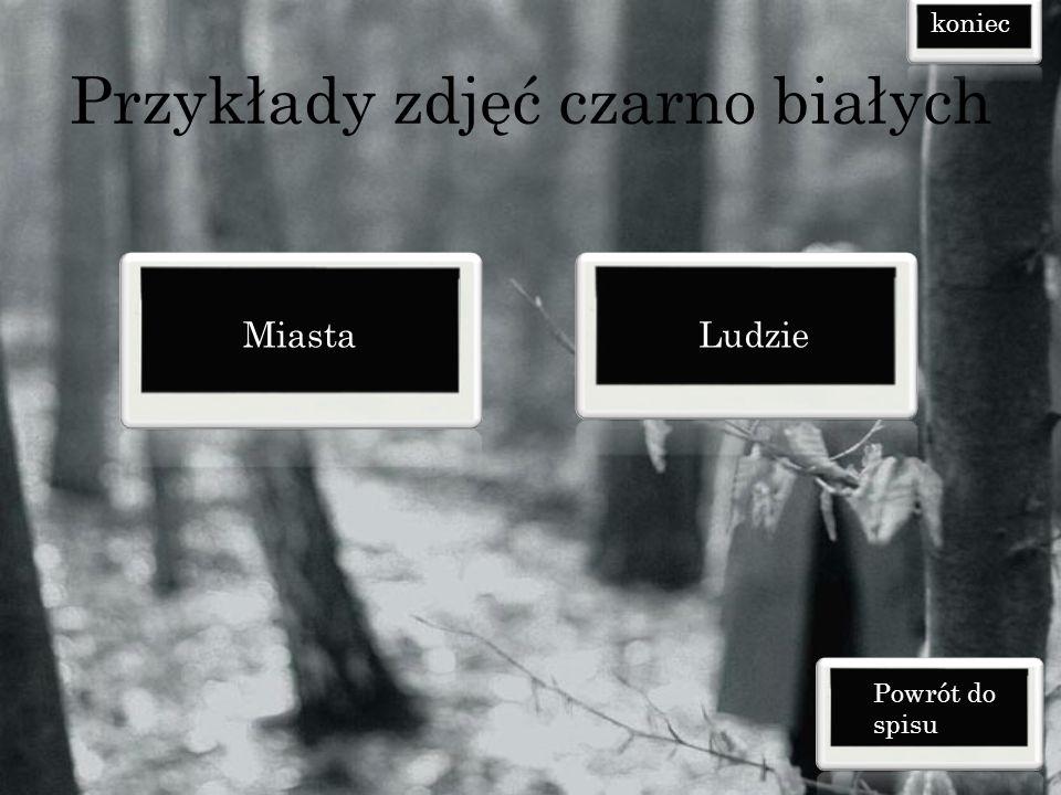 Przykłady zdjęć czarno białych