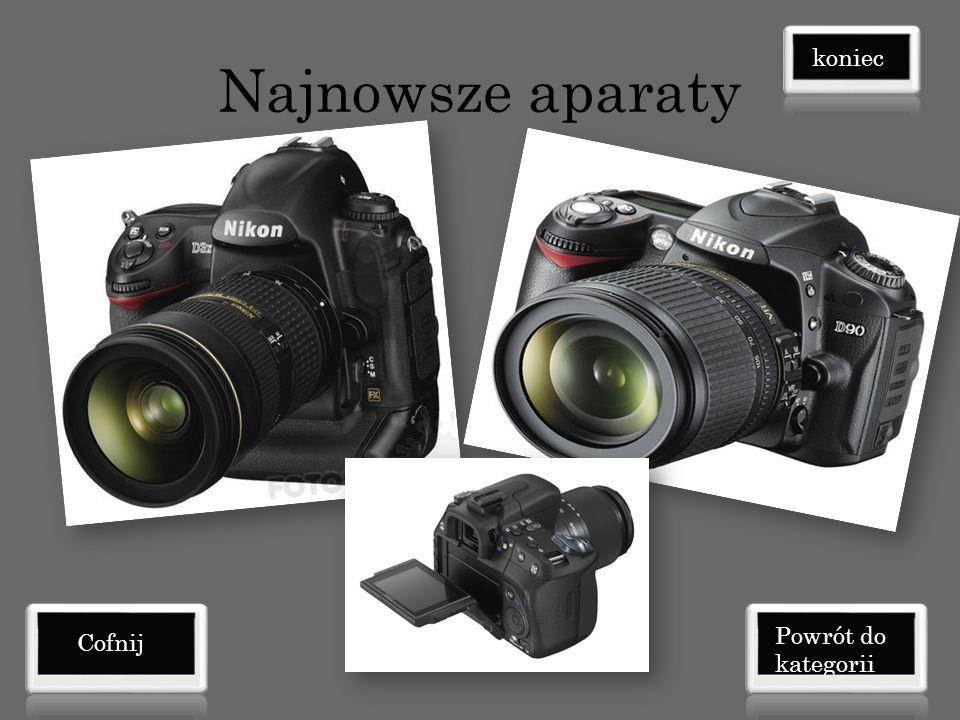 Najnowsze aparaty koniec Powrót do kategorii Cofnij