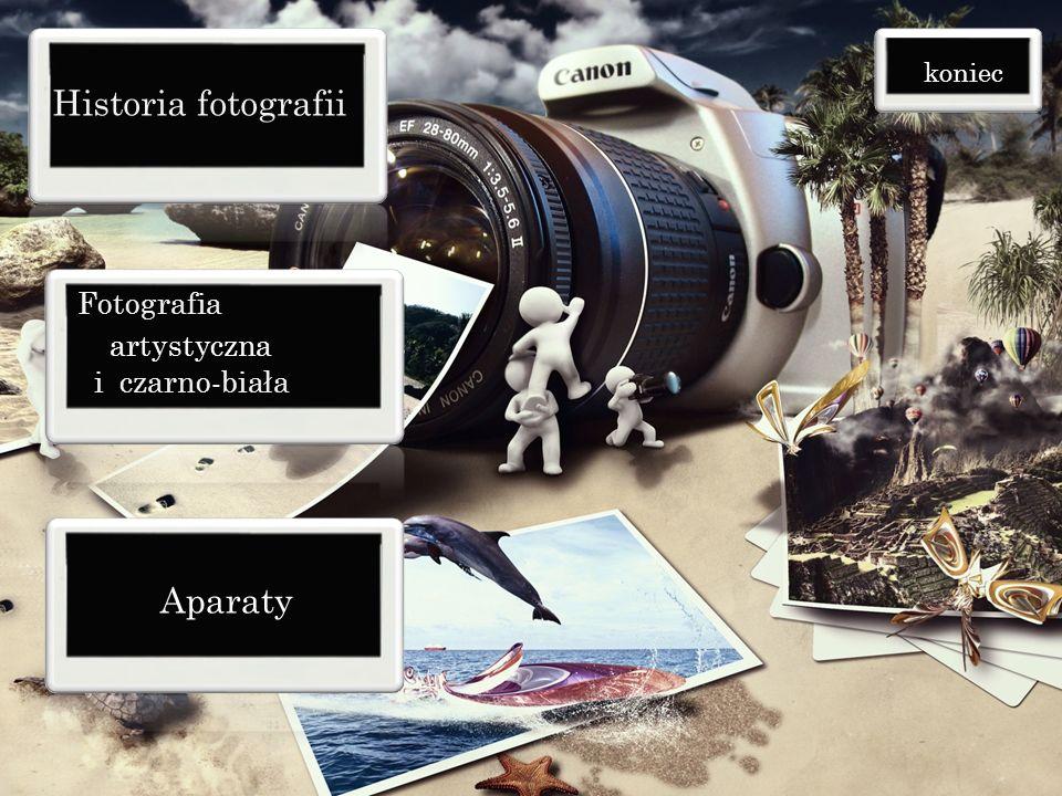 Historia fotografii Aparaty Fotografia artystyczna i czarno-biała