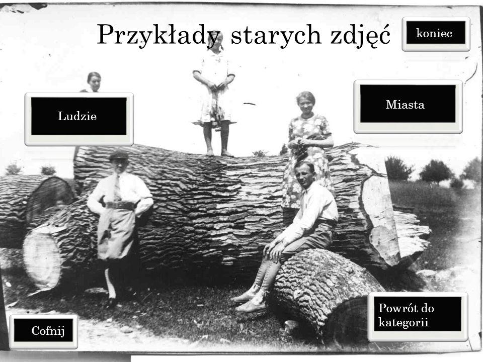 Przykłady starych zdjęć