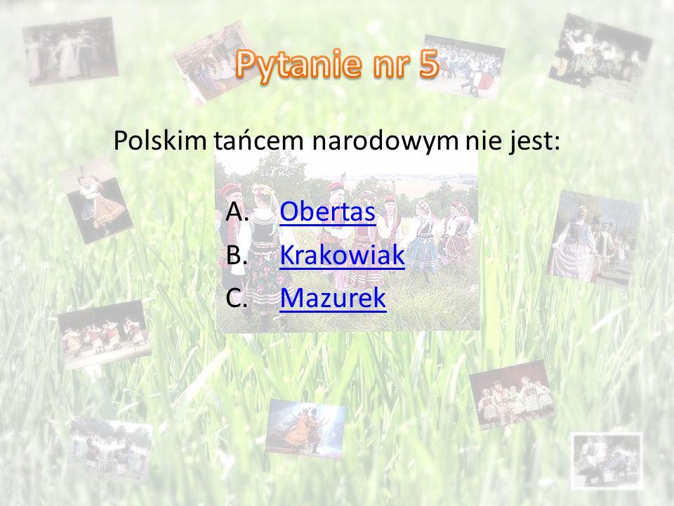 Polskim tańcem narodowym nie jest: