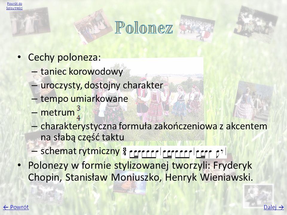 Polonez Cechy poloneza: