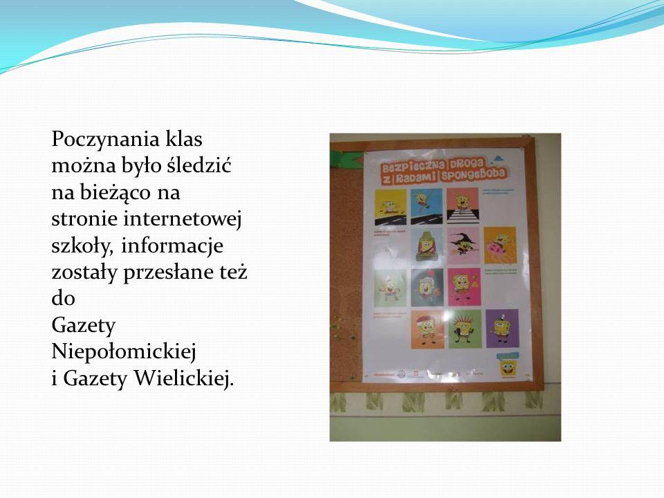 Poczynania klas można było śledzić na bieżąco na stronie internetowej szkoły, informacje zostały przesłane też do Gazety Niepołomickiej i Gazety Wielickiej.