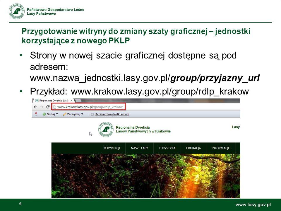 Przykład: www.krakow.lasy.gov.pl/group/rdlp_krakow