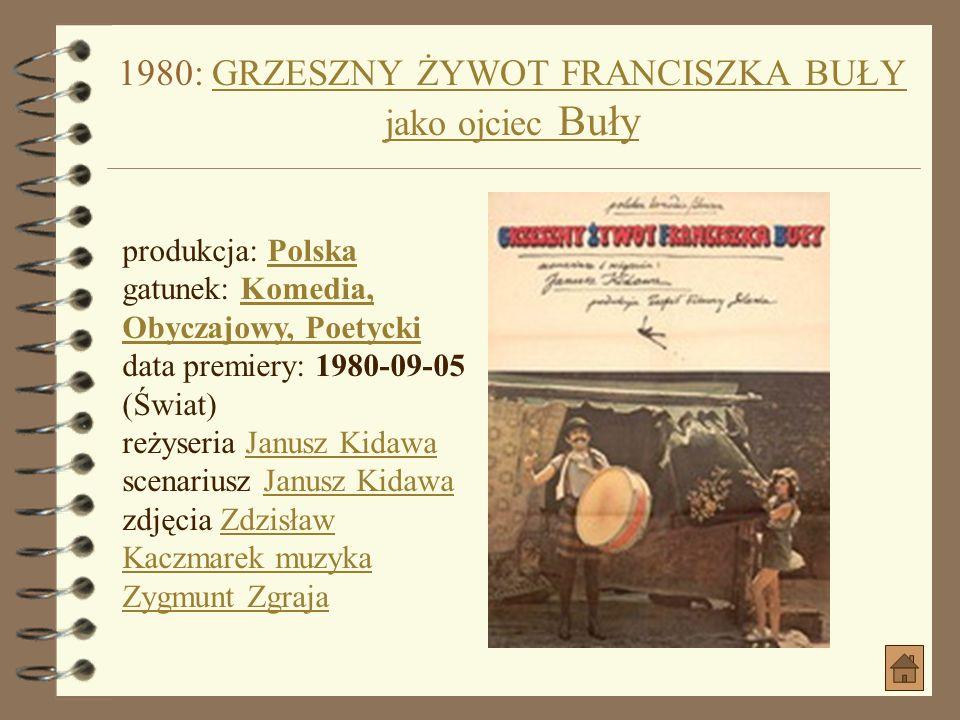 1980: GRZESZNY ŻYWOT FRANCISZKA BUŁY jako ojciec Buły
