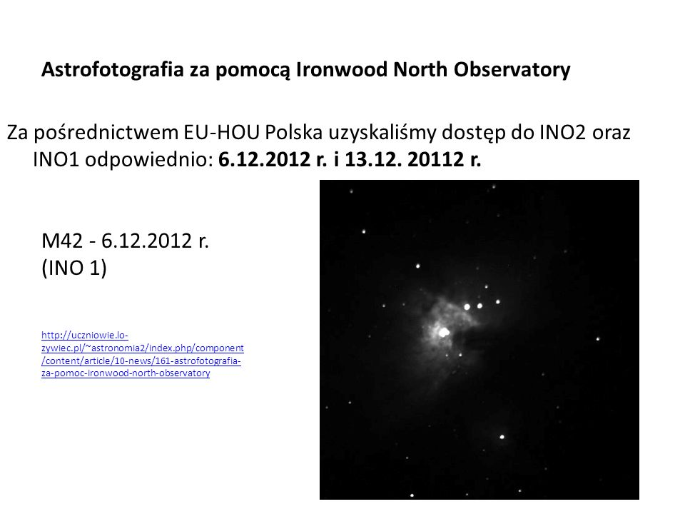 Astrofotografia za pomocą Ironwood North Observatory