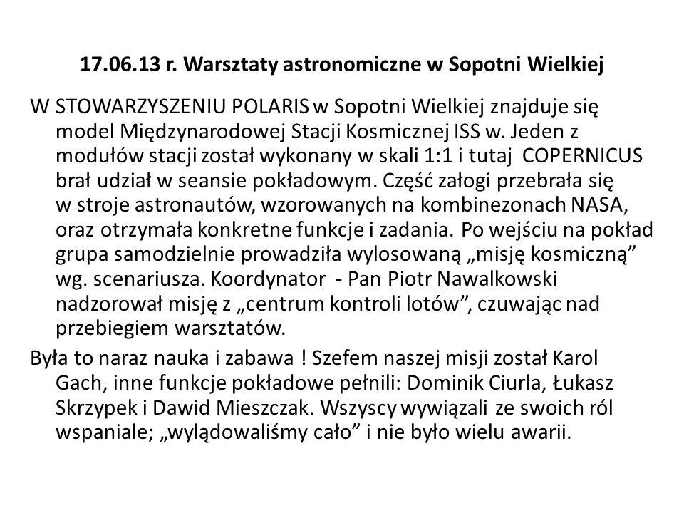 17.06.13 r. Warsztaty astronomiczne w Sopotni Wielkiej