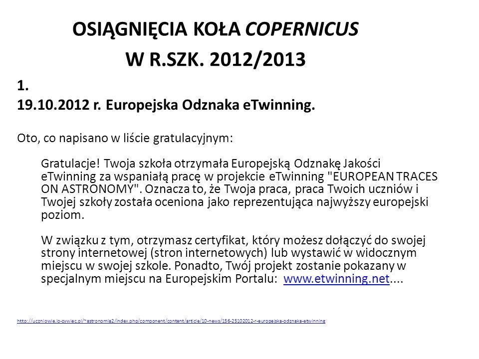 OSIĄGNIĘCIA KOŁA COPERNICUS W R.SZK. 2012/2013