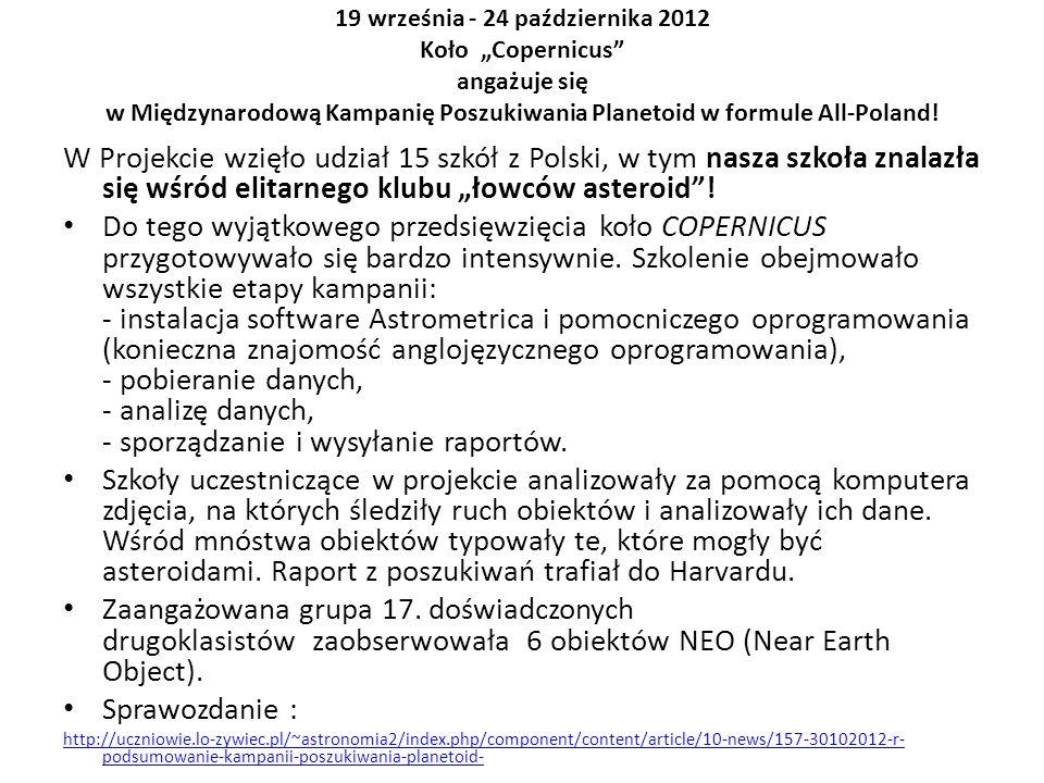 """19 września - 24 października 2012 Koło """"Copernicus angażuje się w Międzynarodową Kampanię Poszukiwania Planetoid w formule All-Poland!"""