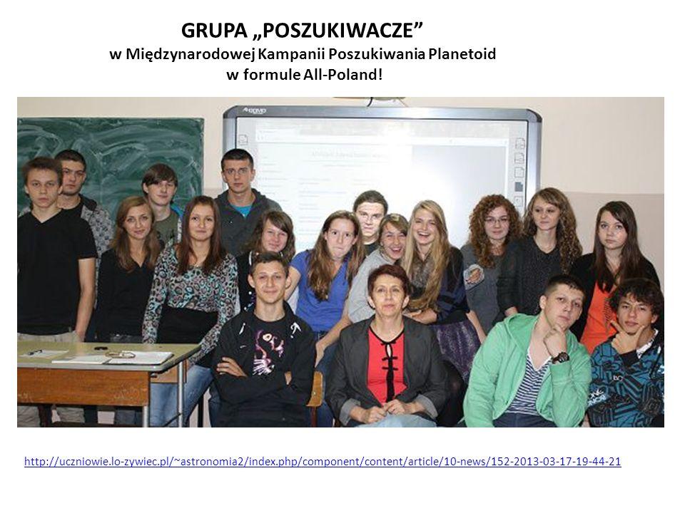 """GRUPA """"POSZUKIWACZE w Międzynarodowej Kampanii Poszukiwania Planetoid w formule All-Poland!"""
