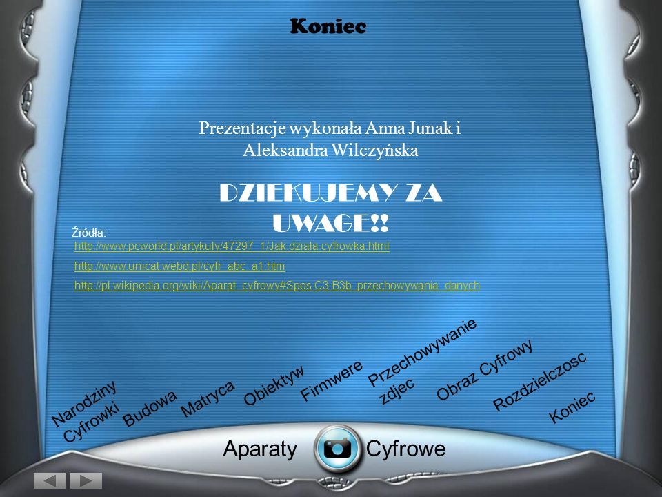 Prezentacje wykonała Anna Junak i Aleksandra Wilczyńska