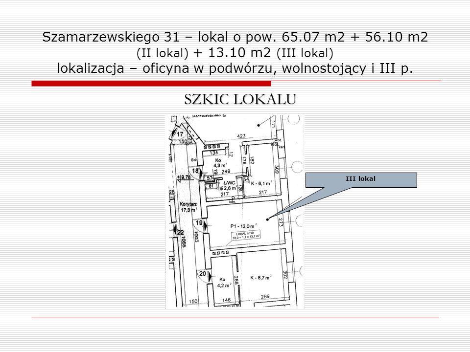 Szamarzewskiego 31 – lokal o pow. 65.07 m2 + 56.10 m2 (II lokal) + 13.10 m2 (III lokal) lokalizacja – oficyna w podwórzu, wolnostojący i III p.
