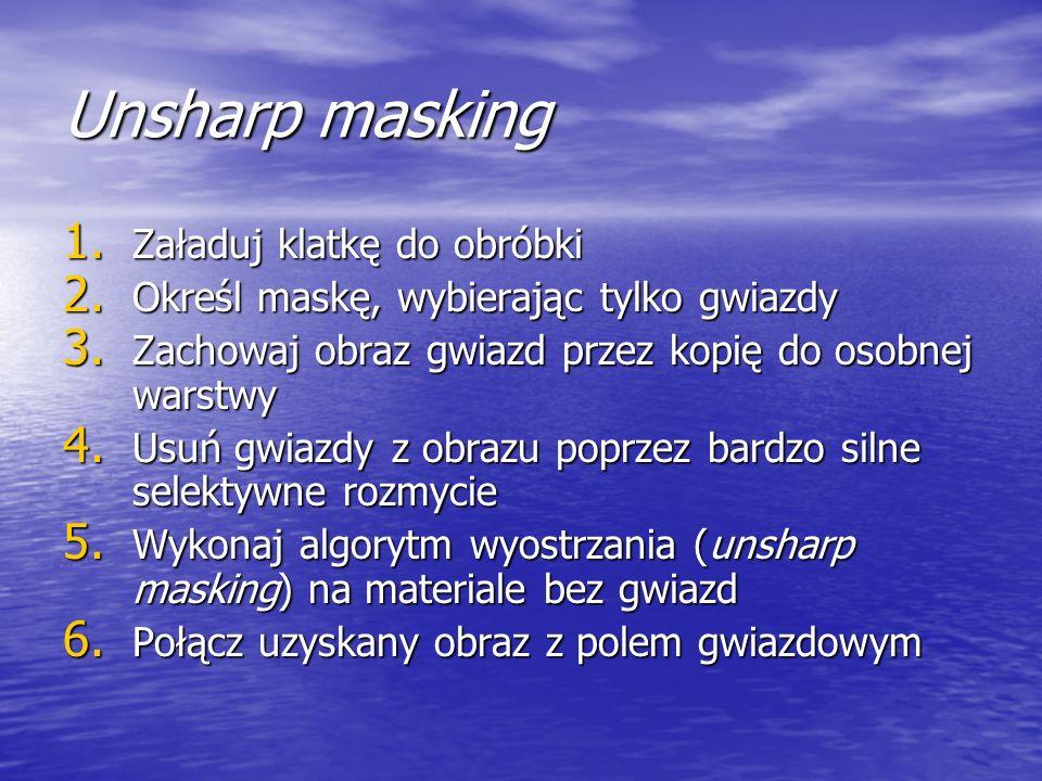 Unsharp masking Załaduj klatkę do obróbki
