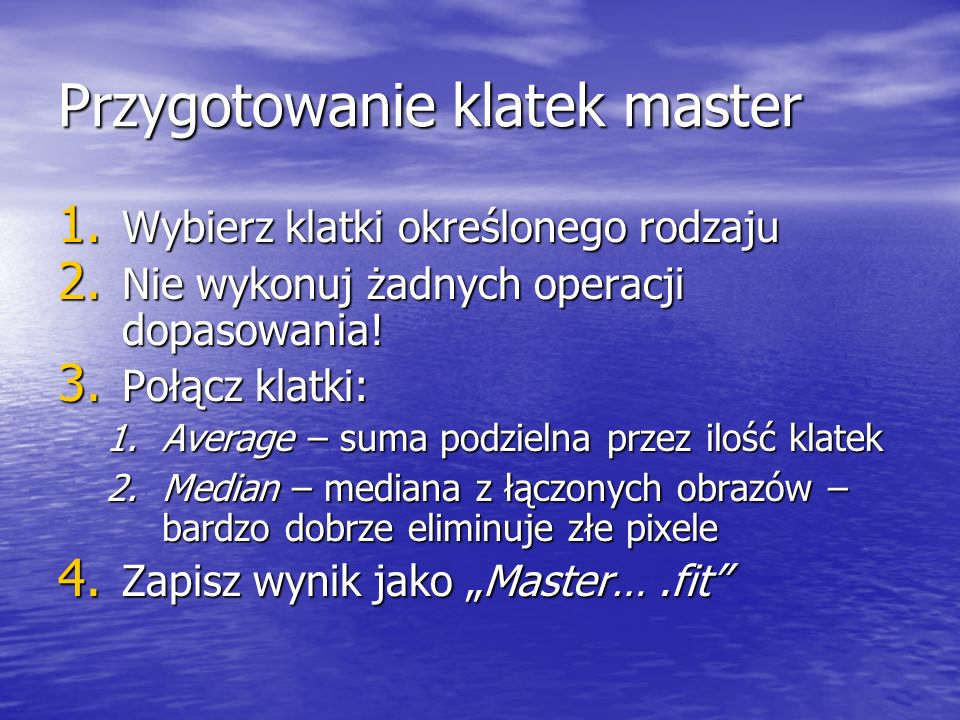 Przygotowanie klatek master
