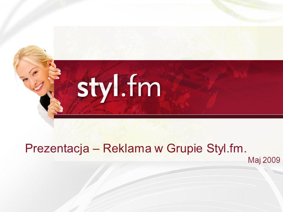 Prezentacja – Reklama w Grupie Styl.fm.