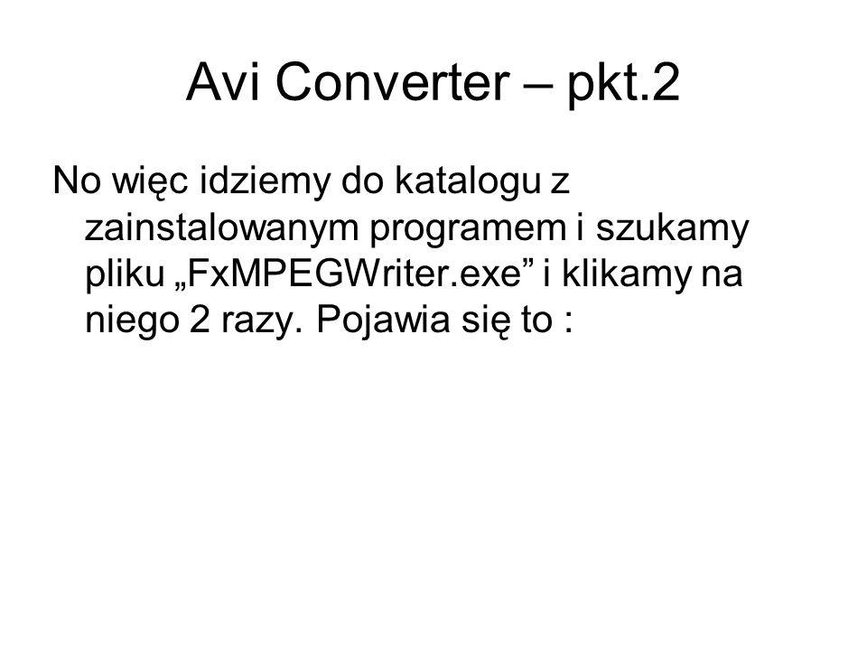 Avi Converter – pkt.2