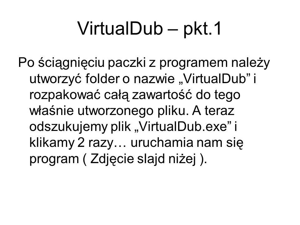 VirtualDub – pkt.1