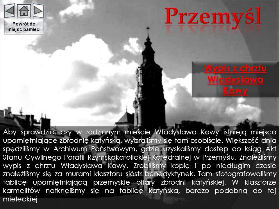 Powrót do miejsc pamięci Wypis z chrztu Władysława Kawy