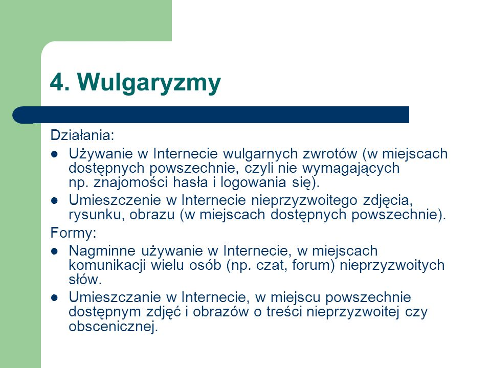 4. Wulgaryzmy Działania:
