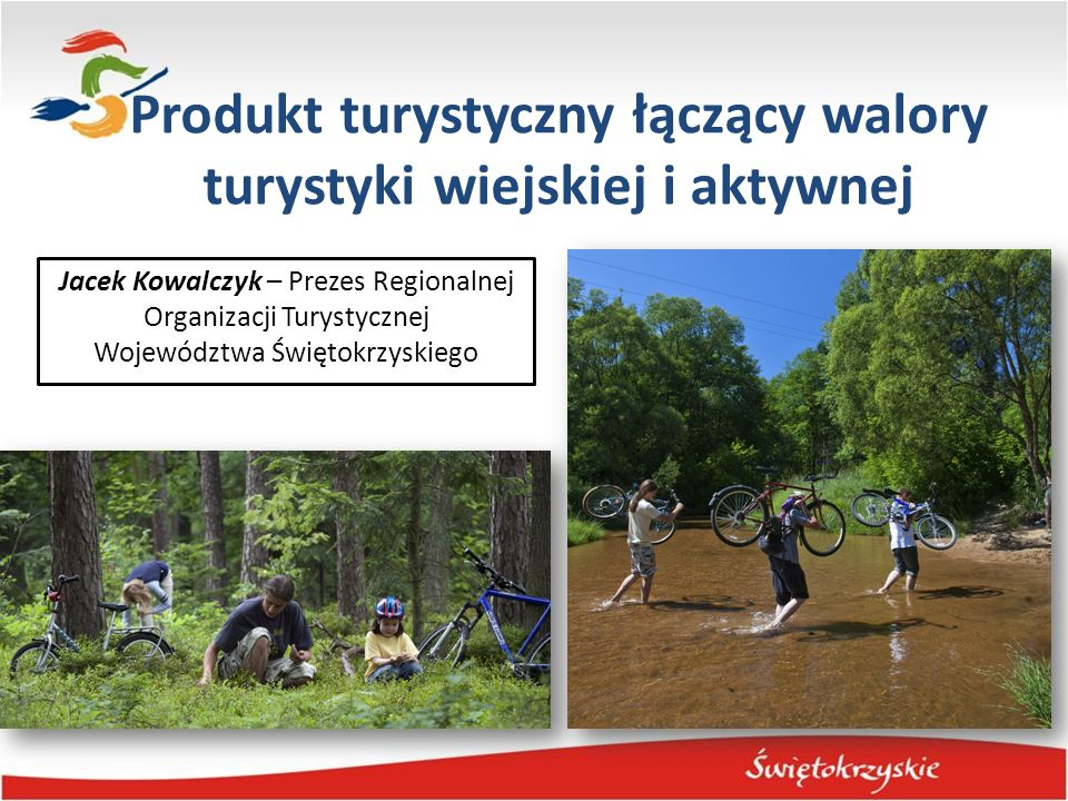 Produkt turystyczny łączący walory turystyki wiejskiej i aktywnej