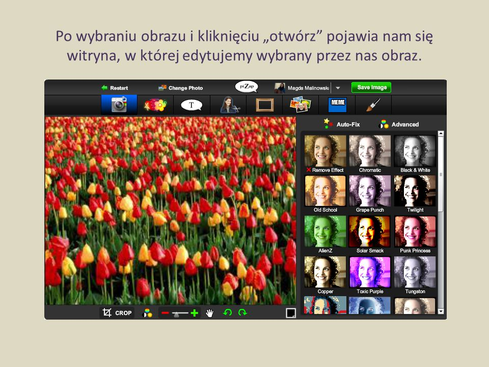 """Po wybraniu obrazu i kliknięciu """"otwórz pojawia nam się witryna, w której edytujemy wybrany przez nas obraz."""