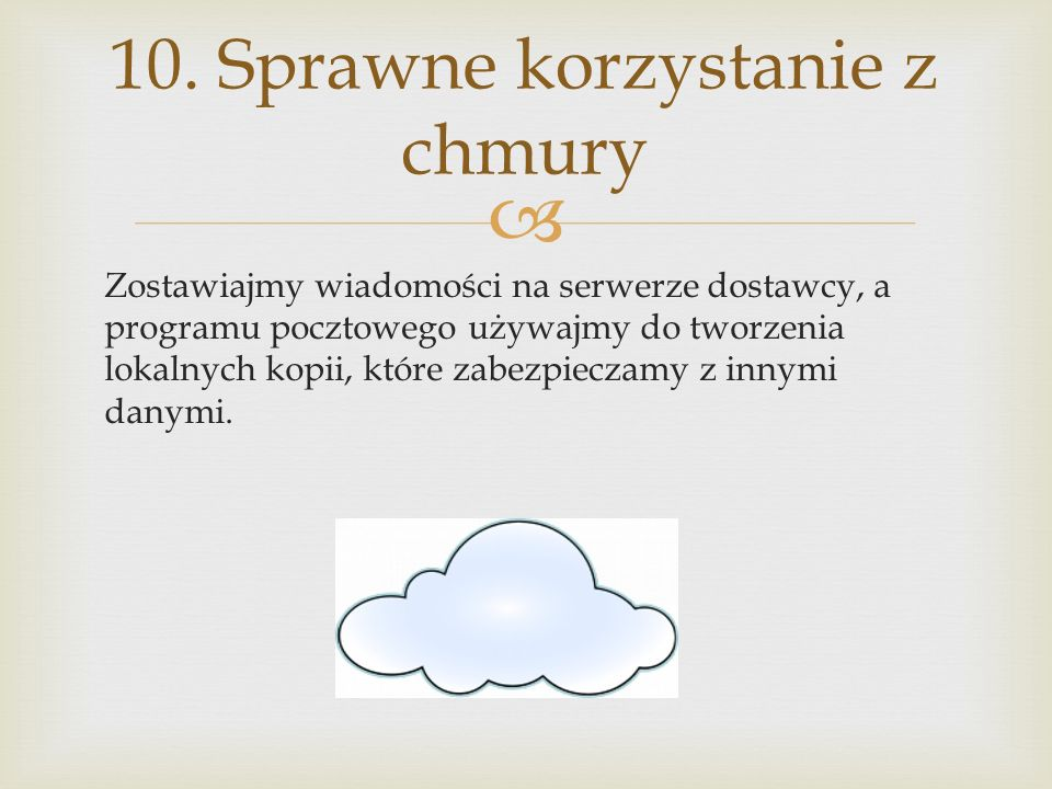 10. Sprawne korzystanie z chmury
