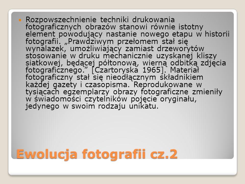 Ewolucja fotografii cz.2