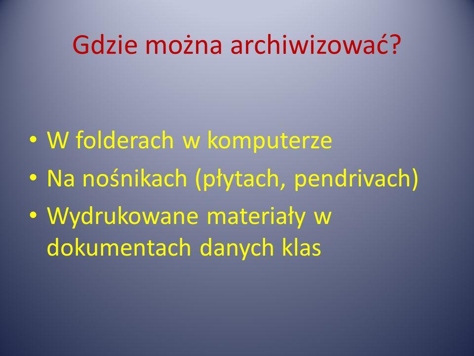 Gdzie można archiwizować