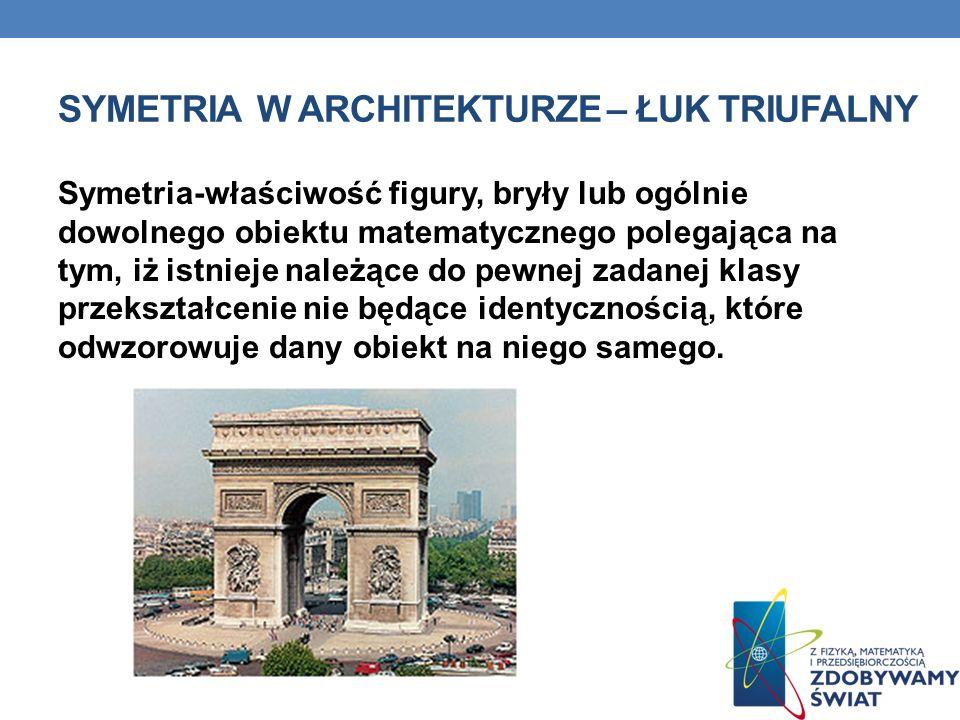 symetria w architekturze – łuk triufalny
