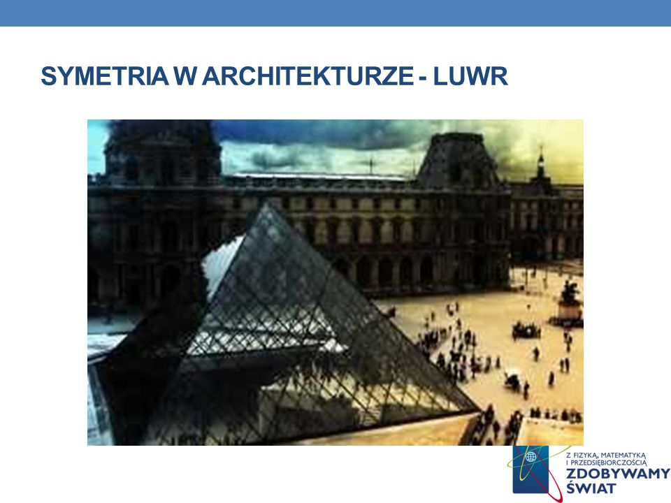 Symetria w architekturze - luwr