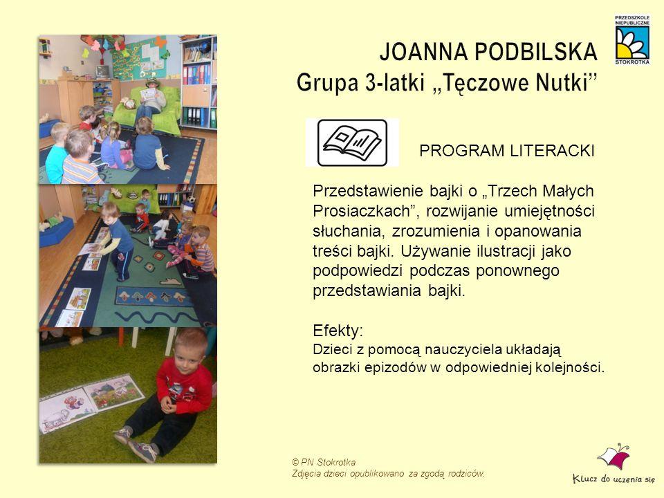 """JOANNA PODBILSKA Grupa 3-latki """"Tęczowe Nutki"""