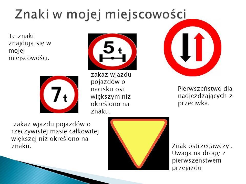 Znaki w mojej miejscowości